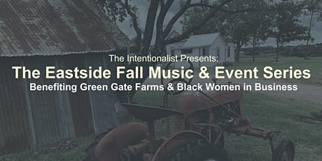 The Intentionalist Presents:  The Eastside Fall Music & Events Series tickets
