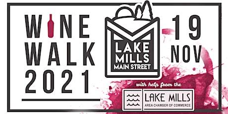 Lake Mills Wine Walk 2021 tickets