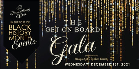 Get On Board Fundraiser Gala: In Support of Black History Month Events tickets