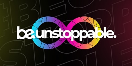 BE UNSTOPPABLE TOUR 2021 tickets