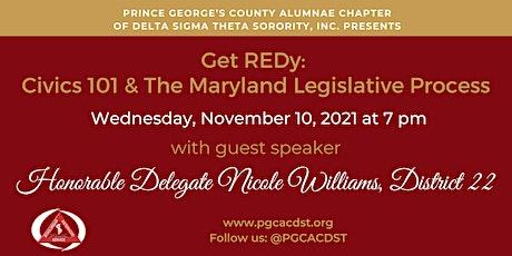 Get REDy: Civics 101 & The Maryland Legislative Process tickets