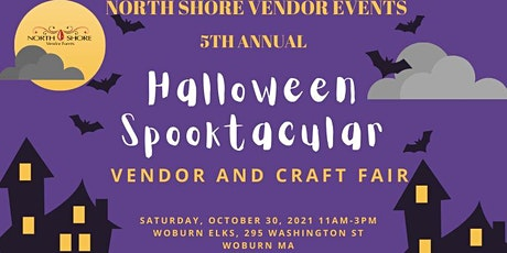 5th Annual Halloween Spooktacular Vendor and Craft Fair tickets