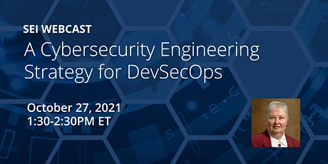 A Cybersecurity Engineering Strategy for DevSecOps tickets