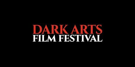 Dark Arts Film Festival tickets