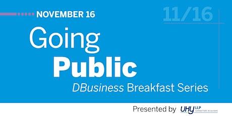 DBusiness Breakfast Series - Going Public tickets