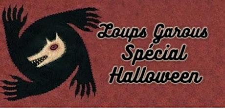 Loup Garou d'Halloween billets