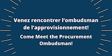 Venez rencontrer l'ombudsman de l'approvisionnement! billets