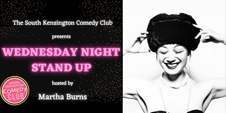 THE SOUTH KENSINGTON COMEDY CLUB presents WEDNESDAY NIGHT STAND UP tickets