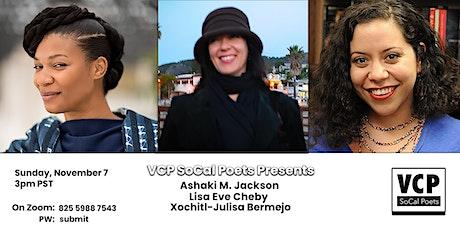 Ashaki M. Jackson • Lisa Eve Cheby • Xochitl-Julisa Bermejo, Poetry on Zoom tickets