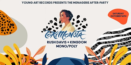 TOKiMONSTA presented by Young Art Records (Menagerie After Party) tickets