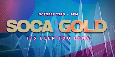 SOCA GOLD OAKLAND tickets