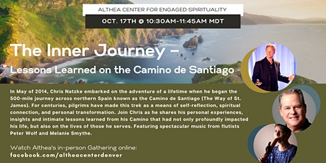 The Inner Journey – Lessons Learned on the Camino de Santiago  Sunday,10/17 tickets