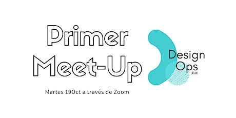 1er Meet-Up DesignOps Latam entradas