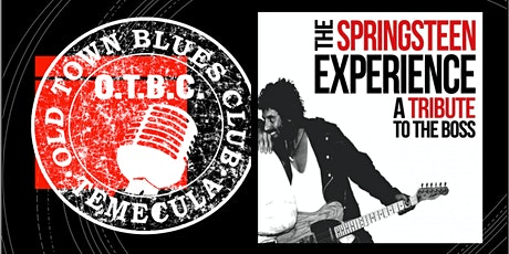 THE SPRINGSTEEN EXPERIENCE IS BACK ! LIVE & INTIMATE AT OTBC! tickets