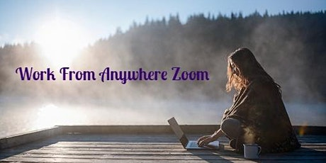 Work from Anywhere Zoom tickets