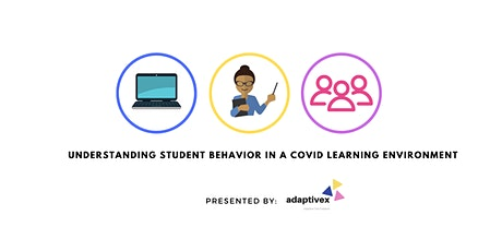Understanding Student Behavior Challenges in a COVID learning environment tickets