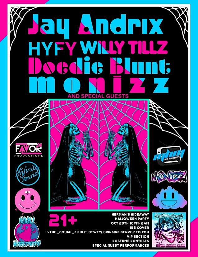 JAY ANDRIX | HYFY WILLY TILLZ |DOCDIC BLUNT | MONIZZ