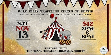 Wild Bill's Traveling Circus of Death! tickets