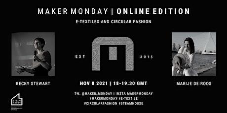 Maker Monday Online Edition:  Becky Stewart and Marije de Roos tickets