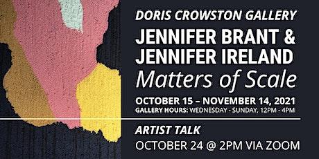 Artist Talk with Jennifer Brant & Jennifer Ireland tickets