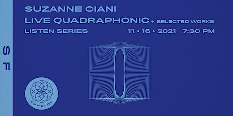 Suzanne Ciani - LIVE Quadraphonic + Selected Works : LISTEN   ESF (7:30pm) tickets