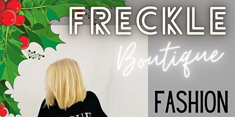 Freckle Boutique Christmas Fashion and Shopping Night tickets