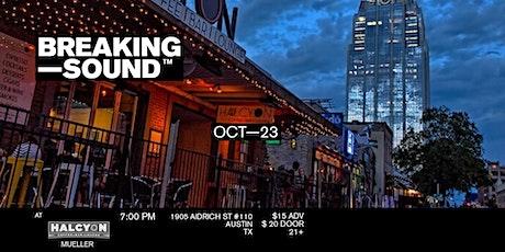 Breaking Sound Austin feat. Pierson Saxon, Joe Mach, Dillon Biggs, + more tickets