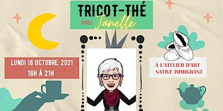 Tricot-Thé avec Janelle Gauthier billets