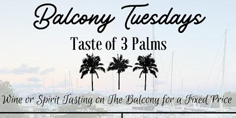 Balcony Tuesdays- A Taste of 3 Palms tickets