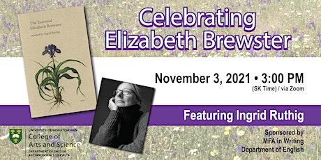 Celebrating Elizabeth Brewster - with Ingrid Ruthig tickets