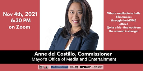 Indie filmmakers and Anne del Castillo - the MOME Commissioner tickets