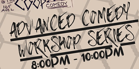 Advanced Comedy: 6 Week Workshop Series Starting 11/8/21 tickets