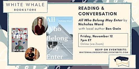 Reading & Conversation: All Who Belong May Enter, Nicholas Ward w/ Ben Gwin tickets