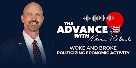 Woke and Broke: Politicizing Economic Activity tickets