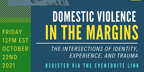 DV in The Margins: The Intersections of Identity, Experience, and Trauma tickets