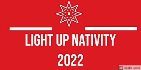 Light Up Nativity 2021- Indoors Edition tickets