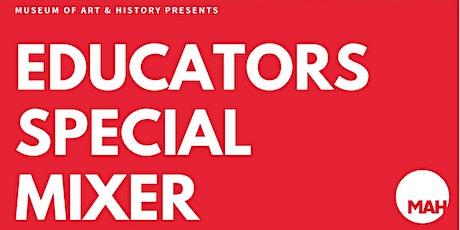 Educators MAH Mixer tickets