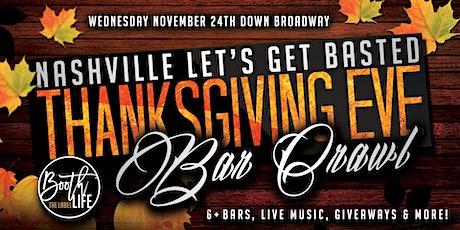 Thanksgiving Eve Nashville Bar Crawl #GetBasted tickets