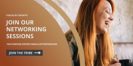 Networking Session For Purpose-Driven Female Entrepreneurs Tickets