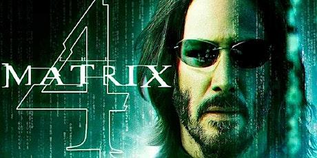 """Matrix Resurrections"".Watch Movie then Chat/Drink & Food afterwards. tickets"