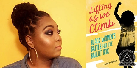 Evette Dionne: Black Women's Role in Suffrage and Politics tickets