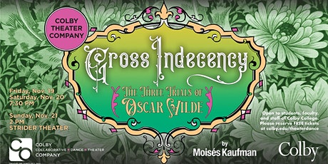 Colby Theater Company: Gross Indecency—The Three Trials of Oscar Wilde tickets