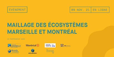 Maillage des écosystèmes: Marseille et Montréal billets