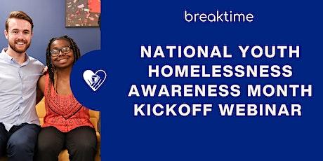 National Youth Homelessness Awareness Kickoff Webinar tickets