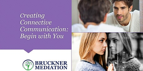 Creating Connective Communications: Begin with You tickets