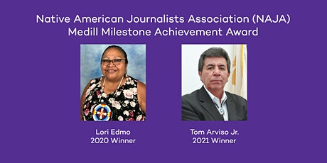 Native American Journalists Association-Medill Milestone Achievement Award tickets