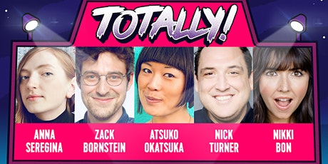 TOTALLY! Comedy show: Stand-UP comedians from NETFLIX, HBO & Comedy Central tickets