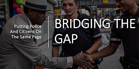 Bridging The Gap tickets