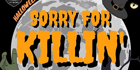 Sorry For Killin': Chicago's Best Independent Comedy Show! tickets