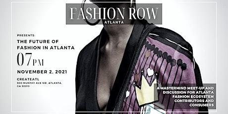 The Future of Fashion in Atlanta tickets